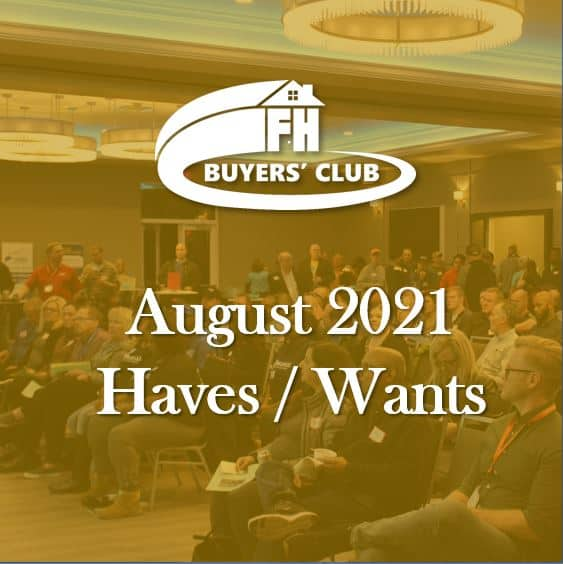 August 2021 Haves and Wants
