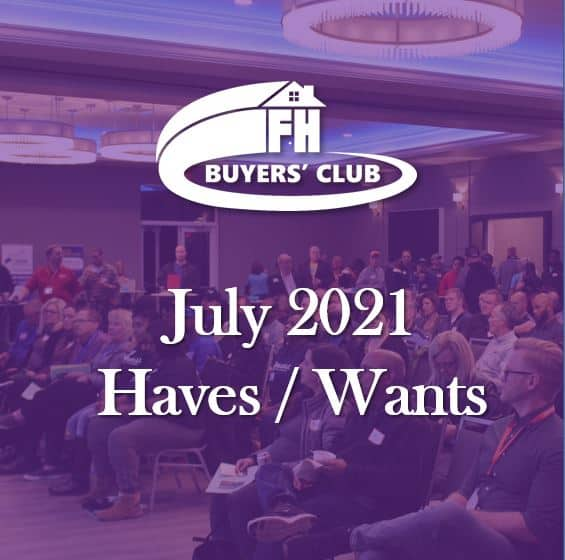 Haves and Wants July 2021