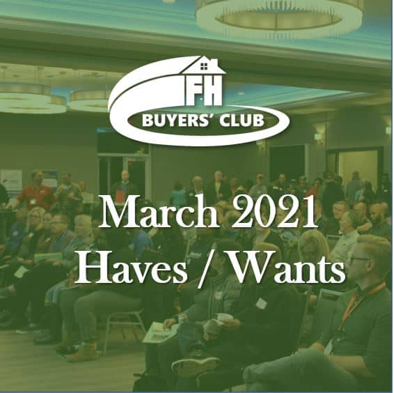 Haves and Wants March 2021